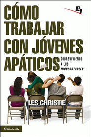 Como trabajar con jovenes apaticos: How to Love and Work with Rude, Obnoxious, and Apathetic Students - eBook  -     By: Les Christie