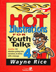 Ilustraciones Inolvidables: 100 Attention-Getting Stories, Parables, and Anecdotes - eBook  -     By: Wayne Rice