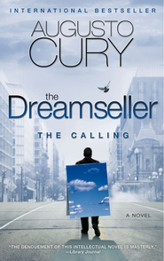 The Dreamseller: The Calling: A Novel - eBook  -     By: Augusto Cury