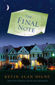 The Final Note: A Novel - eBook  -     By: Kevin Alan Milne