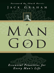 A Man of God: Essential Priorities for Every Man's Life - eBook  -     By: Jack Graham