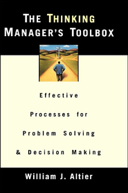 The Thinking Manager's Toolbox  -     By: William J. Altier