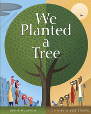We Planted a Tree - eBook  -     By: Diane Muldrow