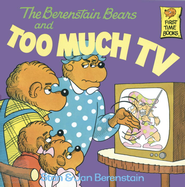 The Berenstain Bears and Too Much TV - eBook  -     By: Stan Berenstain, Jan Berenstain