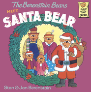 The Berenstain Bears Meet Santa Bear - eBook  -     By: Stan Berenstain, Jan Berenstain