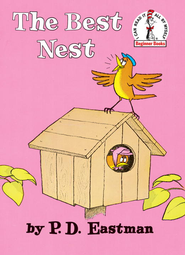 The Best Nest - eBook  -     By: Dr. Seuss, P.D. Eastman
