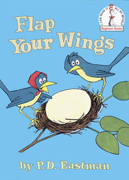 Flap Your Wings - eBook  -     By: P.D. Eastman