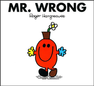 Mr. Wrong  -     By: Roger Hargreaves