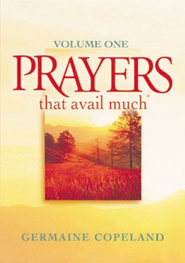 Prayers That Avail Much Volume 1 - eBook  -     By: Germaine Copeland