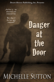 Danger at the Door - eBook  -     By: Michelle Sutton