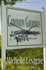 Common Grounds - eBook  -     By: Michelle Levigne