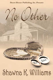 No Other - eBook  -     By: Shawna K. Williams