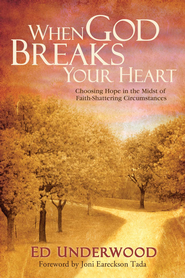 When God Breaks Your Heart - eBook  -     By: Ed Underwood