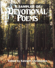 A Sampler of Devotional Poems   -     By: Kenneth Christopher