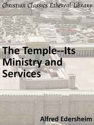 Temple-Its Ministry and Services - eBook  -     By: Alfred Edersheim