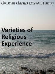 Varieties of Religious Experience - eBook  -     By: William James