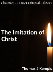 Imitation of Christ - eBook  -     By: Thomas a Kempis