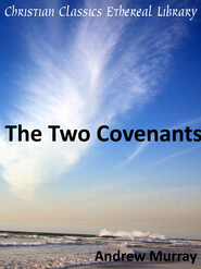 Two Covenants - eBook  -     By: Andrew Murray