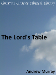 Lord's Table - eBook  -     By: Andrew Murray