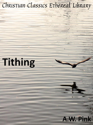 Tithing - eBook  -     By: A.W. Pink