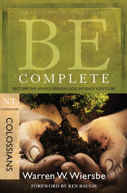 Be Complete - eBook  -     By: Warren W. Wiersbe
