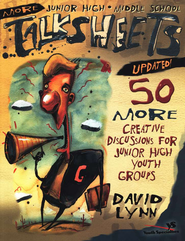 More Junior High and Middle School Talksheets-Updated!: 50 More Creative Discussions for Junior High Youth Groups - eBook  -     By: David Lynn