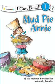 Mud Pie Annie: God's Recipe for Doing Your Best - eBook  -     By: Sue Buchanan, Dana Shafer