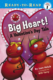 Big Heart!: A Valentine's Day Tale - eBook  -     By: Joan Holub     Illustrated By: Will Terry