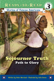 Sojourner Truth: Path to Glory - eBook  -     By: Peter Merchant