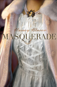 Masquerade - eBook  -     By: Nancy Moser