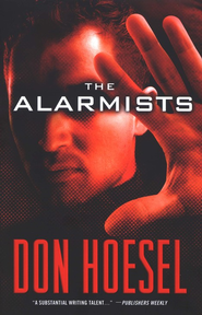 Alarmists, The - eBook  -     By: Don Hoesel