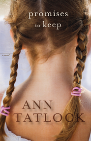 Promises to Keep - eBook  -     By: Ann Tatlock