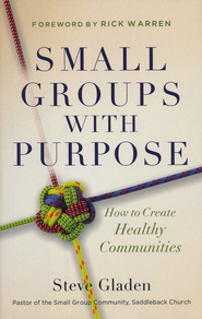 Small Groups with Purpose: How to Create Healthy Communities - eBook  -     By: Steve M. Gladen