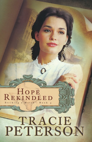 Hope Rekindled - eBook  -     By: Tracie Peterson