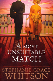 Most Unsuitable Match, A - eBook  -     By: Stephanie Grace Whitson