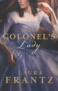 The Colonel's Lady -eBook   -     By: Laura Frantz