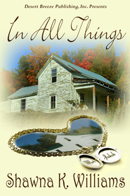 In All Things - eBook  -     By: Shawna K. Williams
