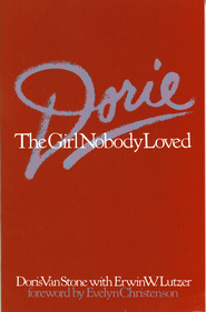 Dorie: The Girl Nobody Loved - eBook  -     By: Doris Van Stone