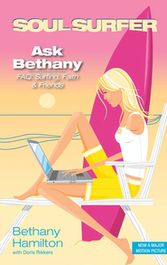 Ask Bethany: FAQs: Surfing, Faith and Friends - eBook  -     By: Bethany Hamilton, Doris Rikkers