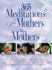 365 Meditations for Mothers by Mothers - eBook  -
