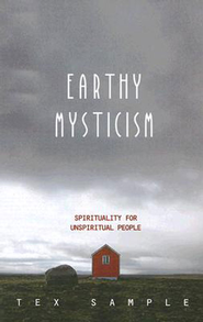 Earthy Mysticism - eBook  -     By: Tex Sample