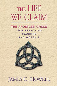 The Life We Claim - eBook  -     By: James C. Howell