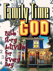 Family Time with God - eBook  -     By: Peg Augustine