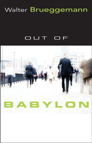 Out of Babylon - eBook  -     By: Walter Brueggemann