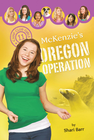 McKenzie's Oregon Operation - eBook  -     By: Shari Barr
