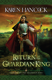 Return of the Guardian-King - eBook  -     By: Karen Hancock