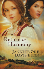 Return to Harmony - eBook  -     By: Janette Oke, T. Davis Bunn