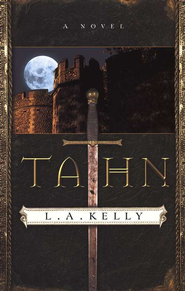 Tahn: A Novel - eBook  -     By: L.A. Kelly