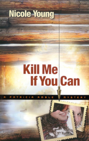 Kill Me If You Can - eBook  -     By: Nicole Young
