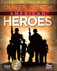 American Heroes: In the Fight Against Radical Islam - eBook  -     By: Oliver North, Chuck Holton
